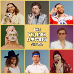 The Young Bombs Show