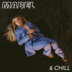 Mabel & Chill