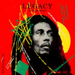 Bob Marley Legacy: Righteousness
