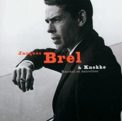 Jacques Brel A Knokke-Recital Et Entretien