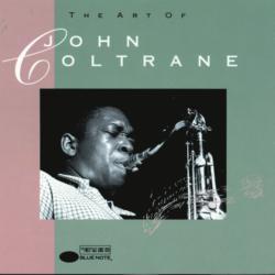 The Art Of Coltrane