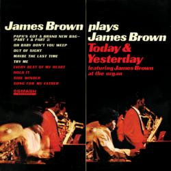James Brown Plays James Brown Today & Yesterday