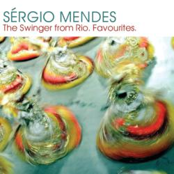 Sergio Mendes:  The Swinger from Rio