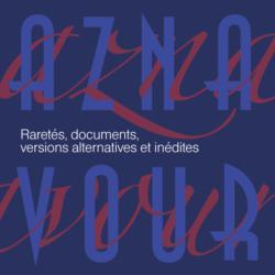 Raretés, documents, versions alternatives et inédites
