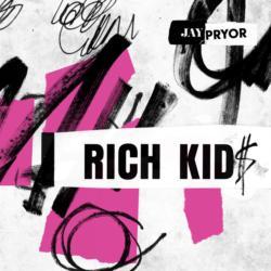Rich Kid$