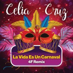 La Vida Es Un Carnaval
