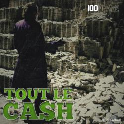 Tout le cash
