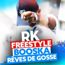 Booska Rêves de gosse (Freestyle)