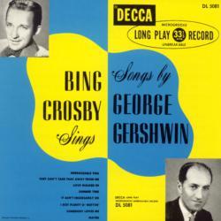 Bing Crosby Sings Songs By George Gershwin